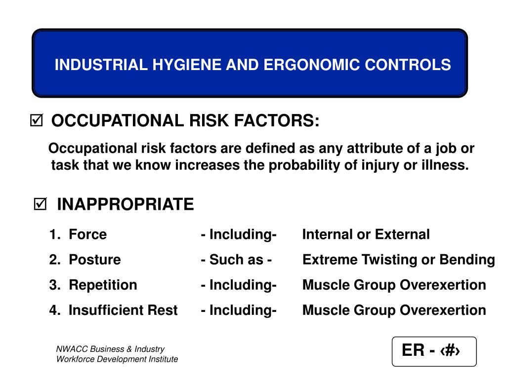 OCCUPATIONAL RISK FACTORS: