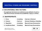 industrial hygiene and ergonomic controls13