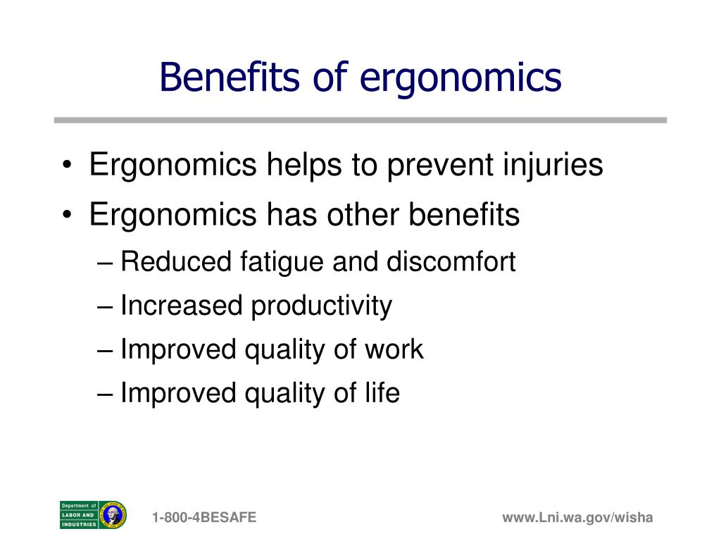 Benefits of ergonomics