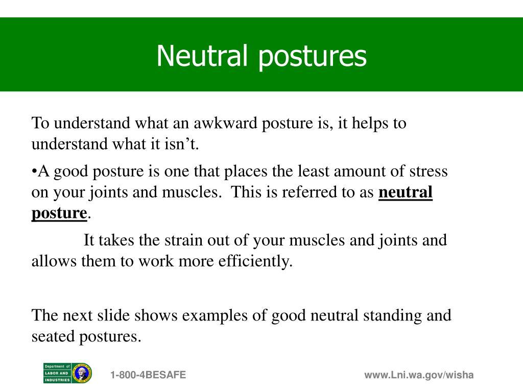 Neutral postures