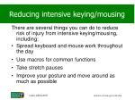 reducing intensive keying mousing