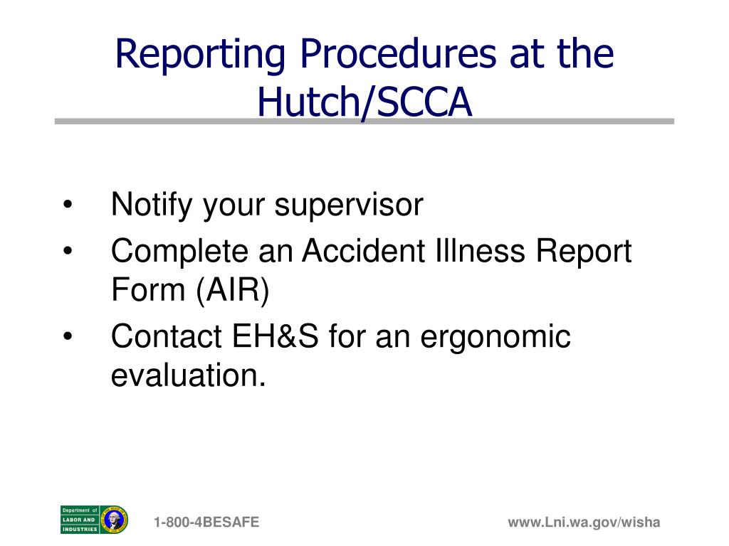 Reporting Procedures at the Hutch/SCCA