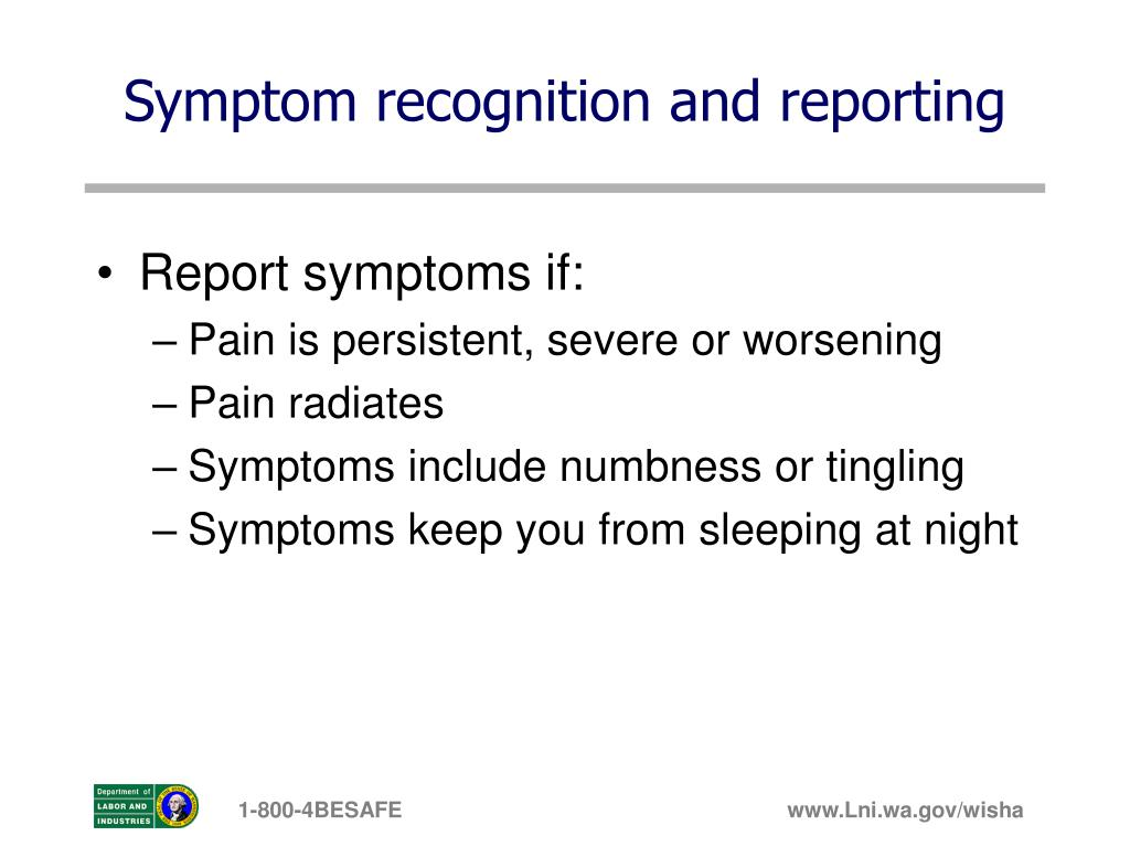 Symptom recognition and reporting