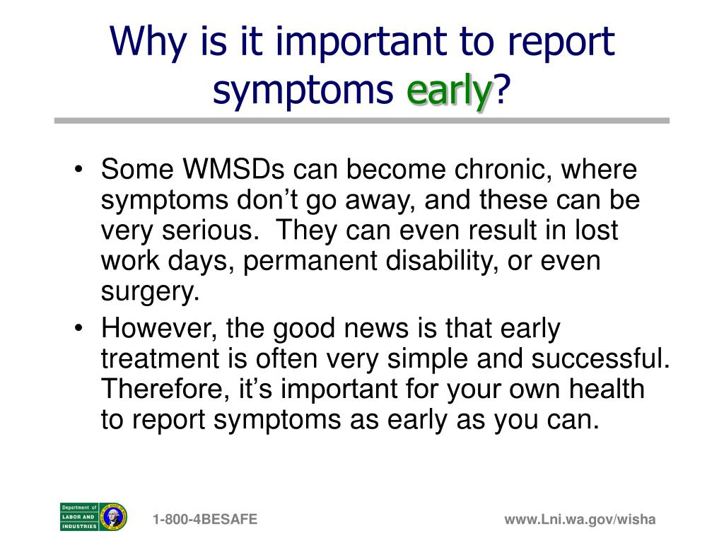 Why is it important to report symptoms