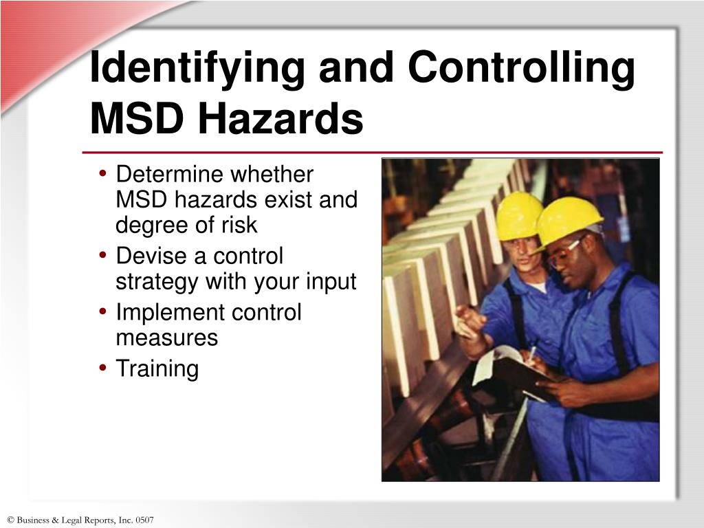 Identifying and Controlling MSD Hazards