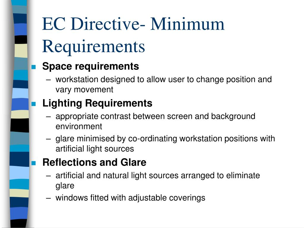 EC Directive- Minimum Requirements