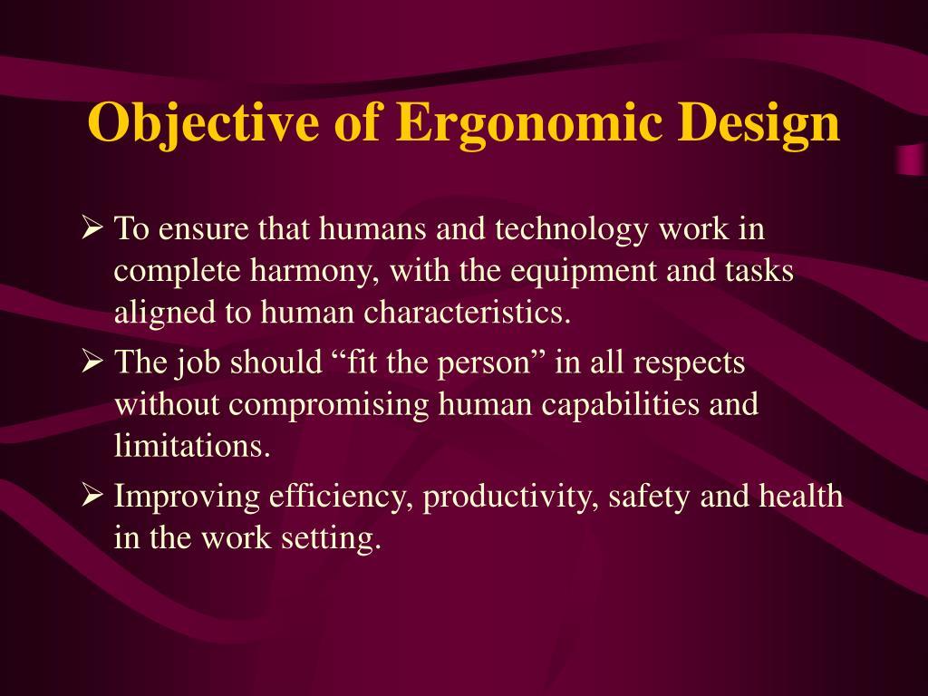 Objective of Ergonomic Design