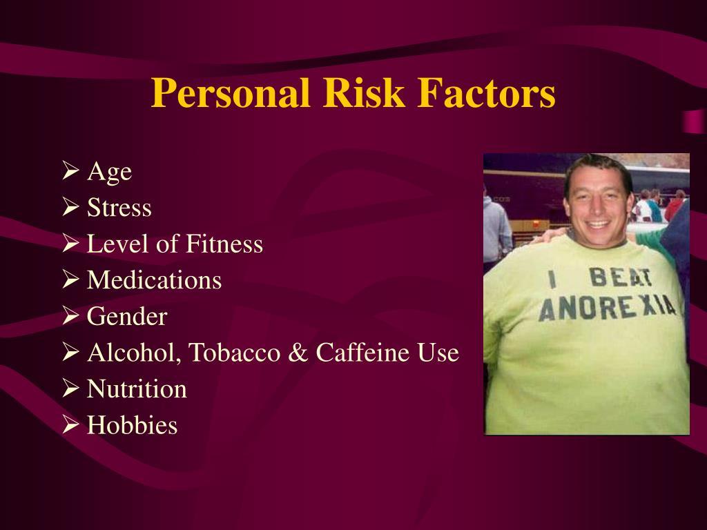 Personal Risk Factors