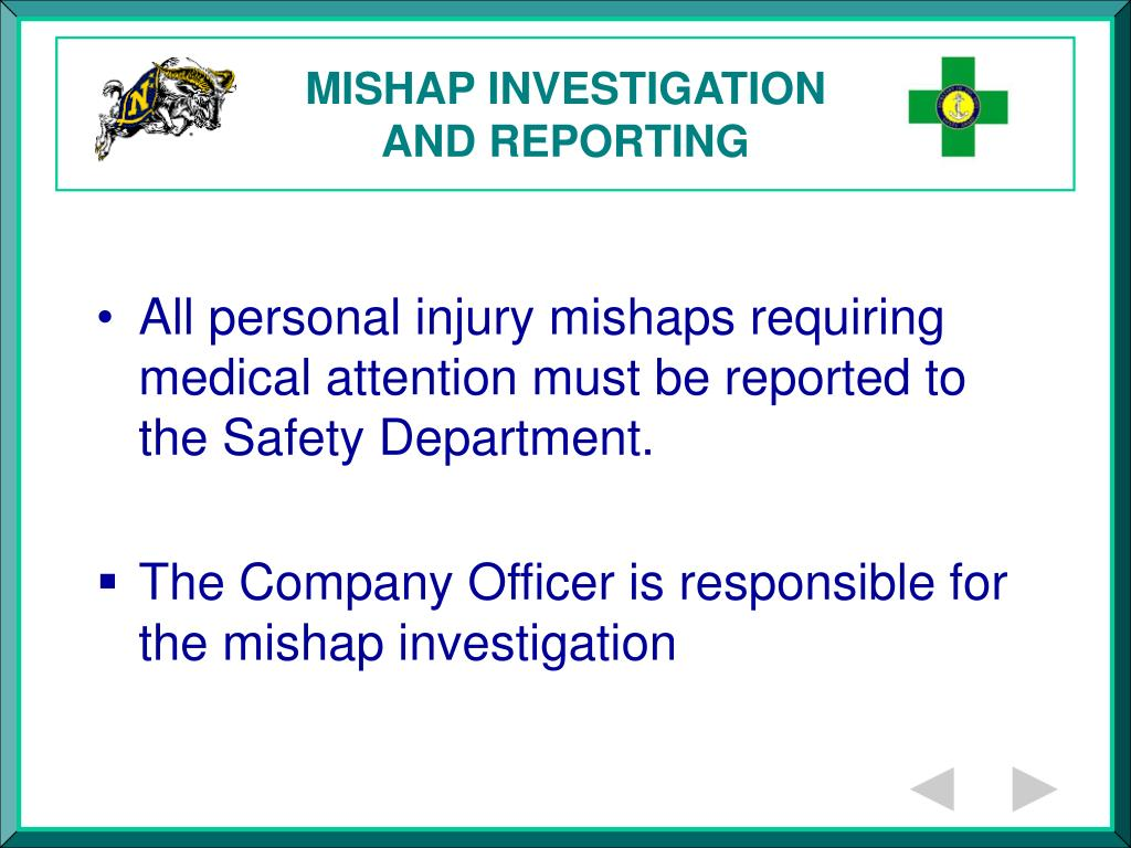 MISHAP INVESTIGATION