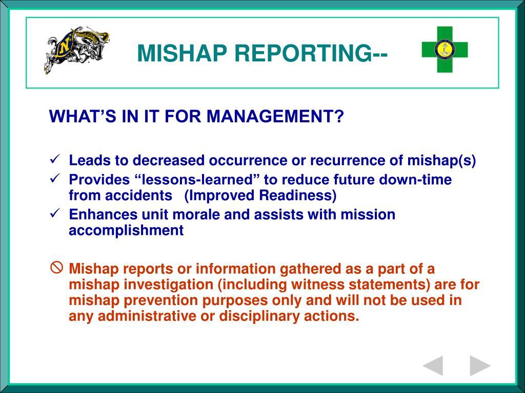 MISHAP REPORTING--