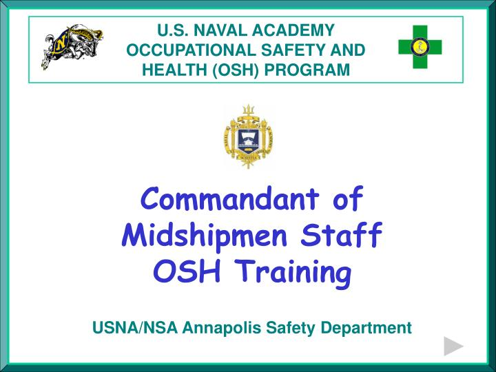 U s naval academy occupational safety and health osh program