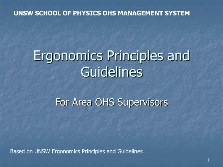 Ergonomics principles and guidelines