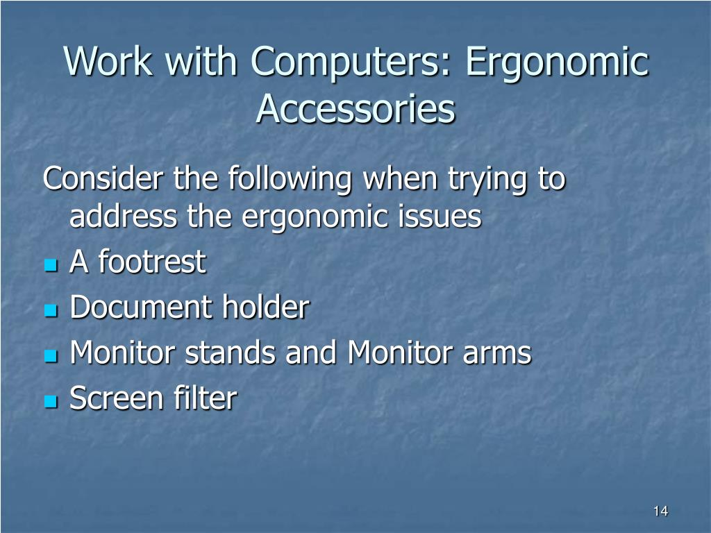 Work with Computers: Ergonomic Accessories