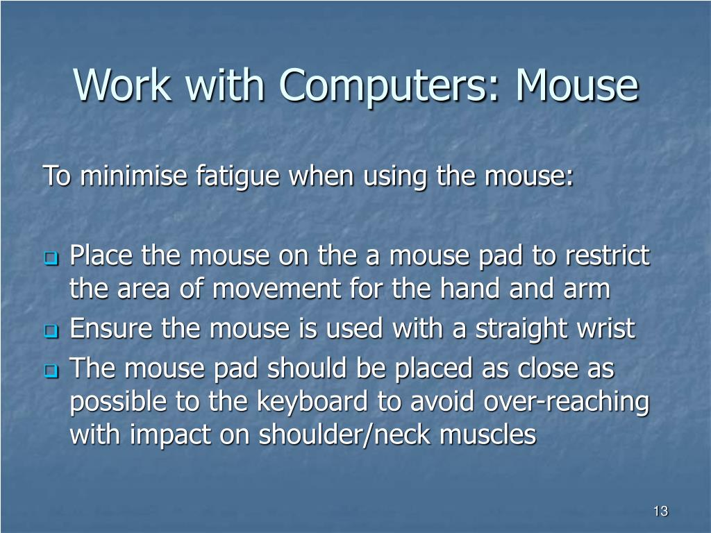 Work with Computers: Mouse