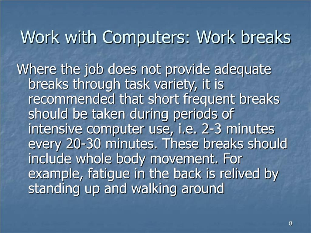 Work with Computers: Work breaks