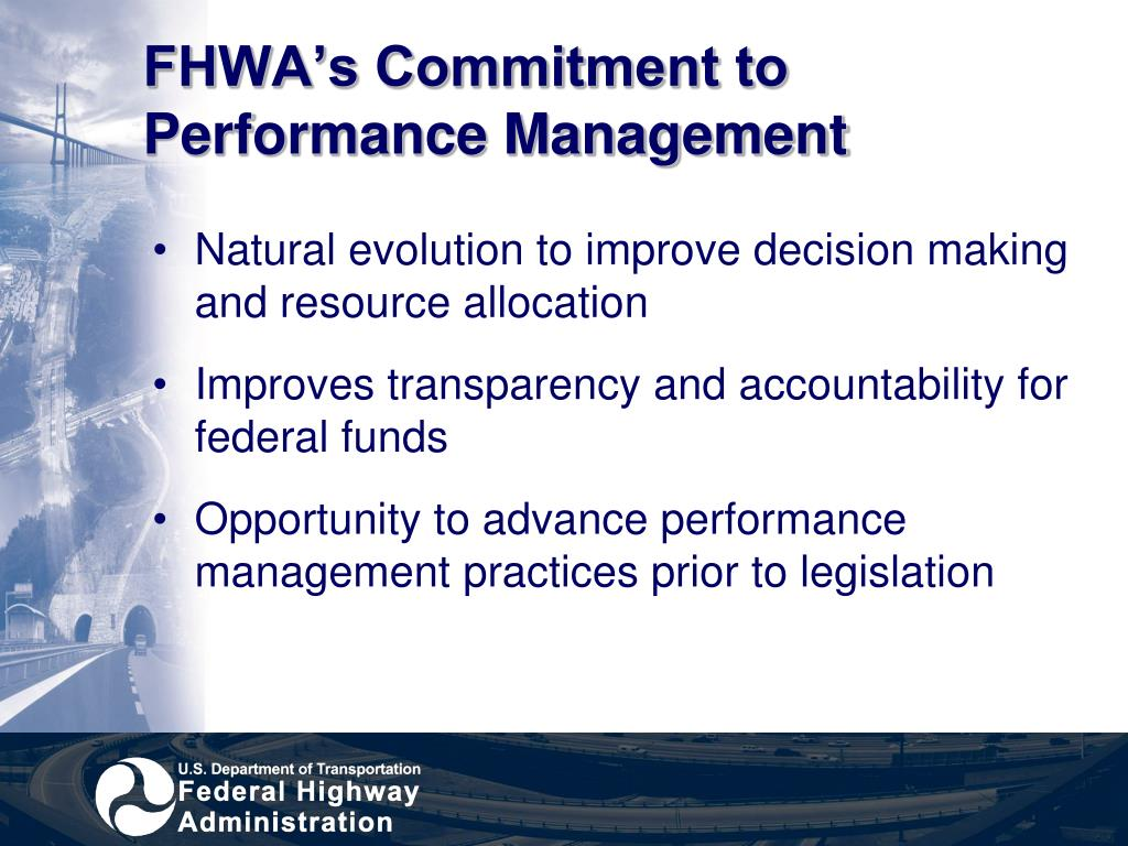 FHWA's Commitment to Performance Management