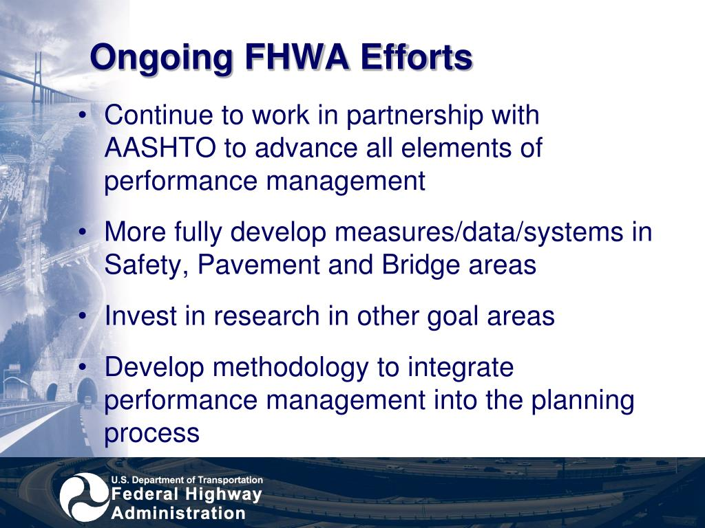 Ongoing FHWA Efforts
