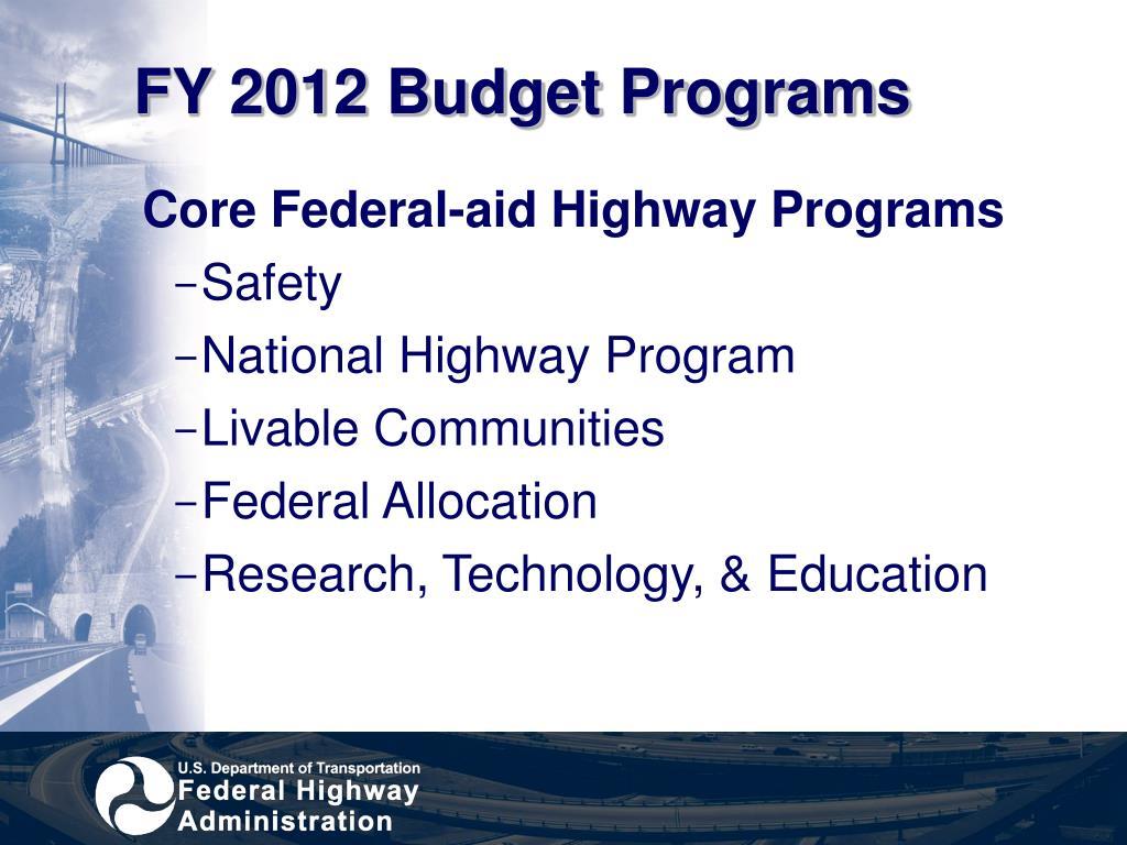 FY 2012 Budget Programs