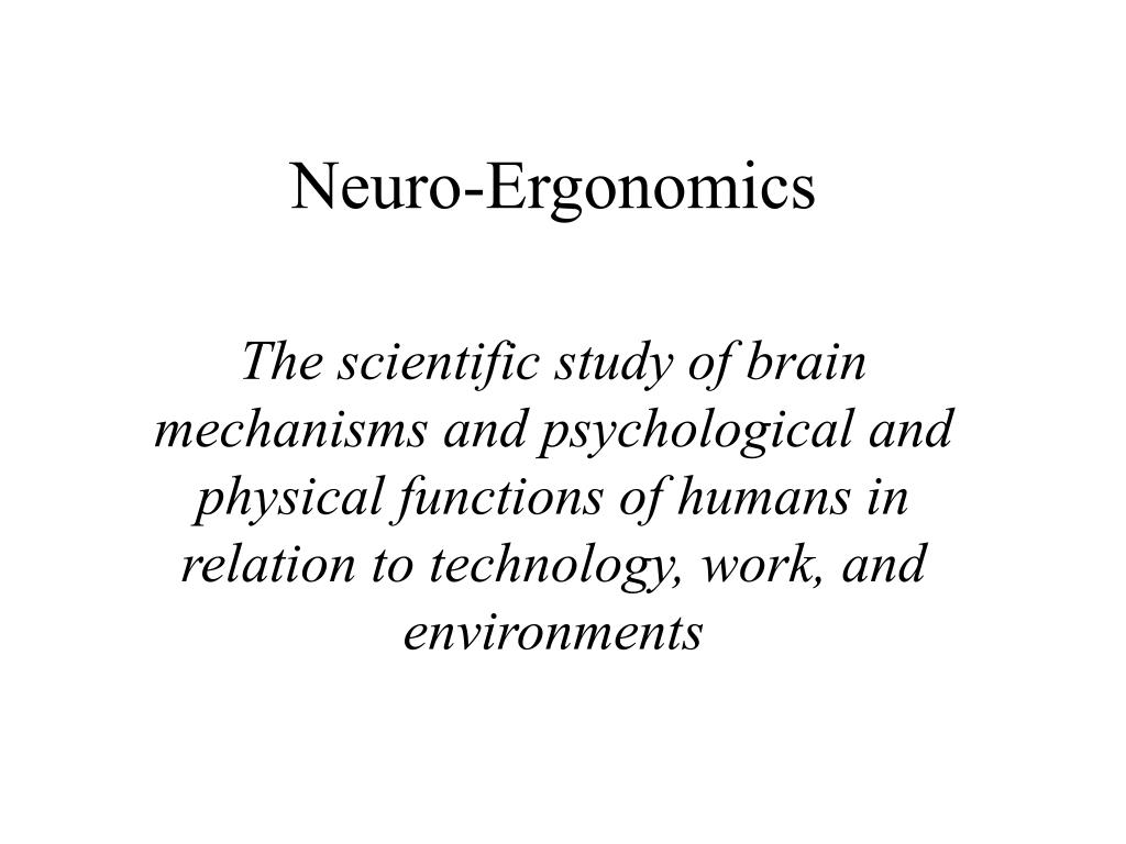 Neuro-Ergonomics