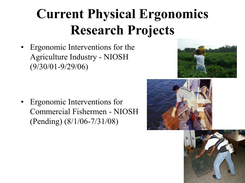 Current Physical Ergonomics Research Projects
