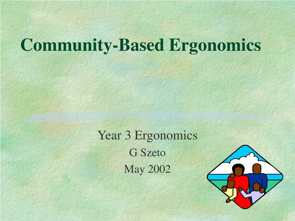 Community-Based Ergonomics