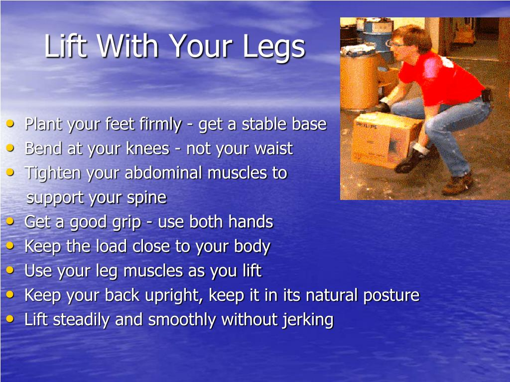 Lift With Your Legs