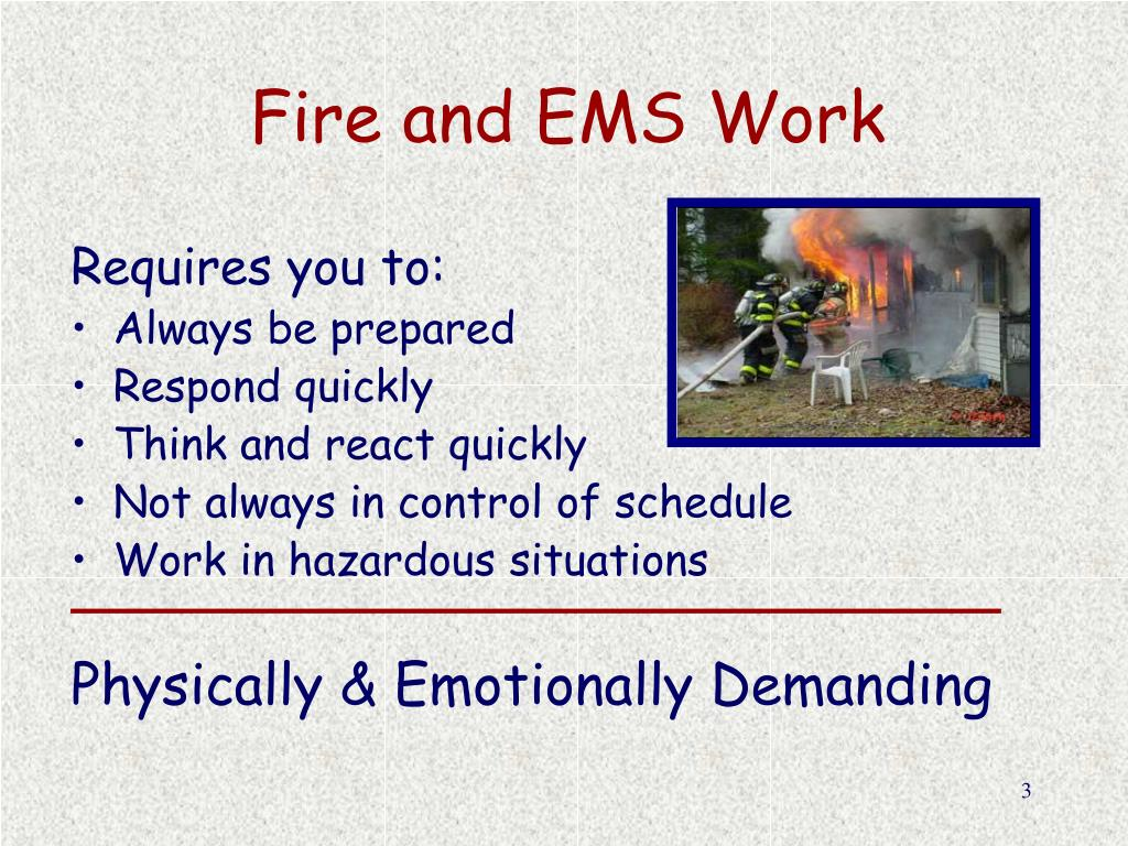 Fire and EMS Work