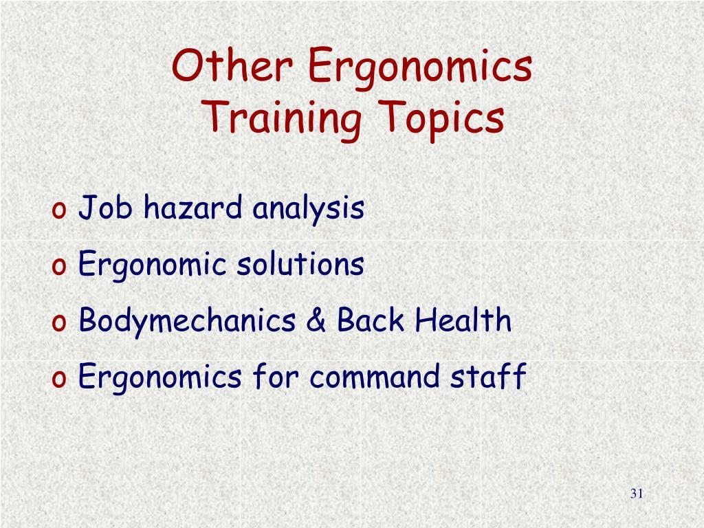 Other Ergonomics