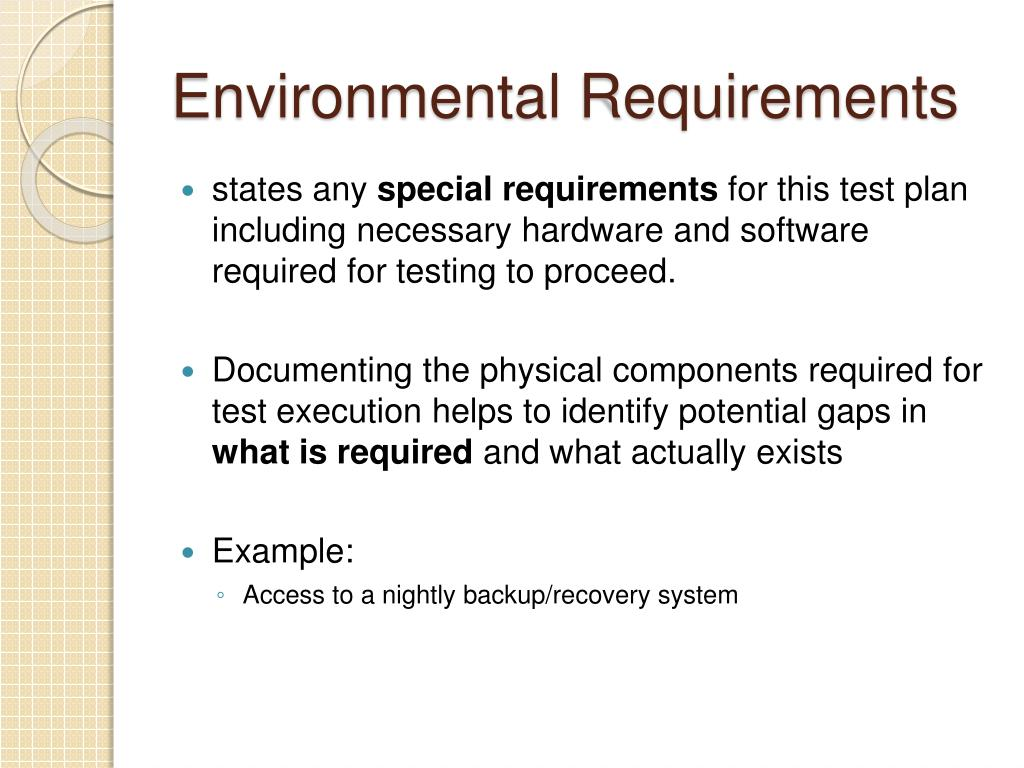 Environmental Requirements