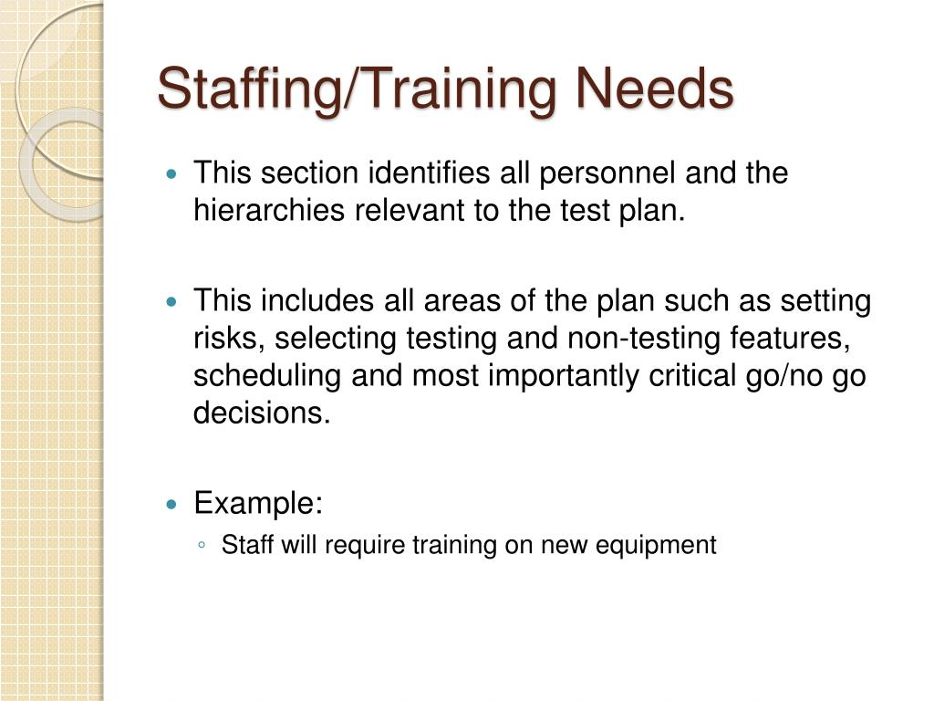 Staffing/Training Needs