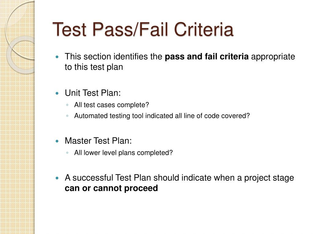 Test Pass/Fail Criteria