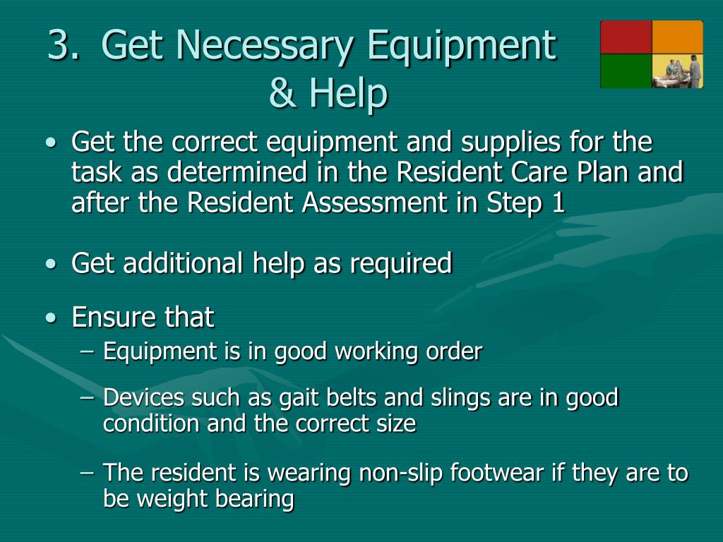 Get Necessary Equipment & Help