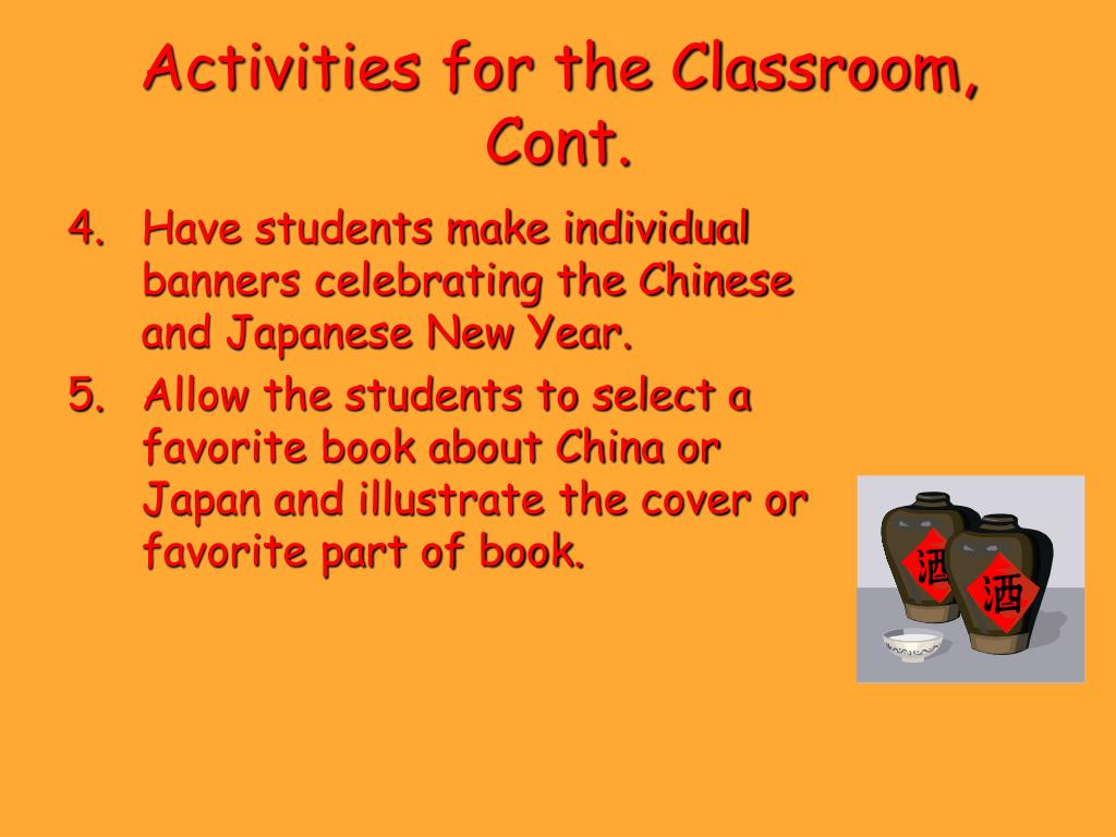 Activities for the Classroom, Cont.
