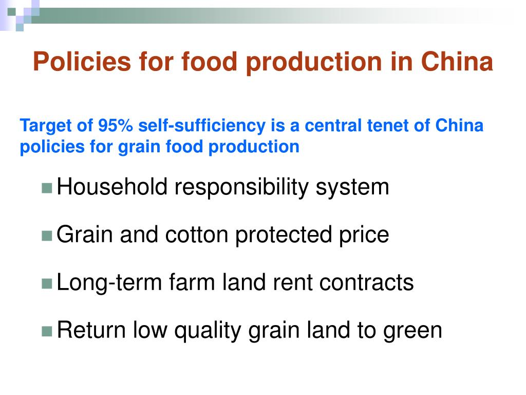 Policies for food production in China