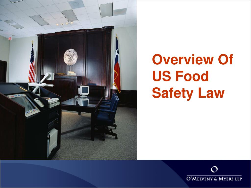 Overview Of US Food Safety Law