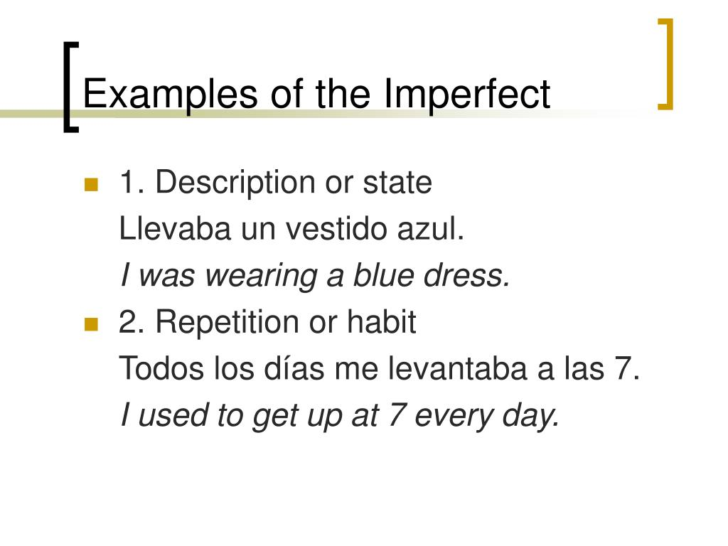Examples of the Imperfect