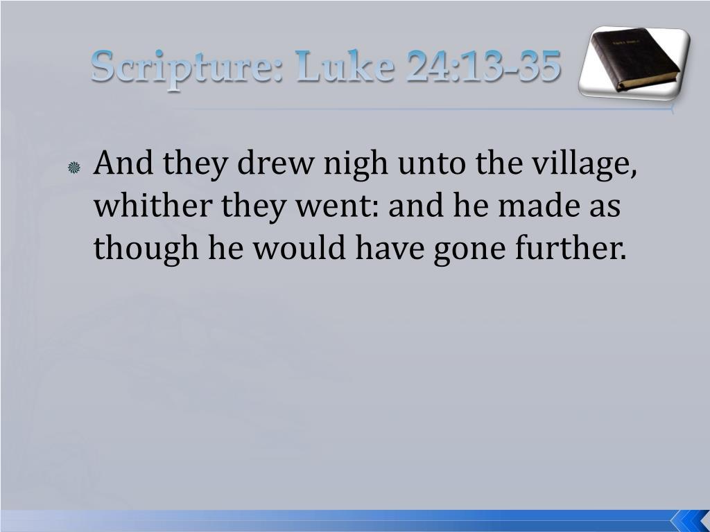 Scripture: Luke 24:13-35