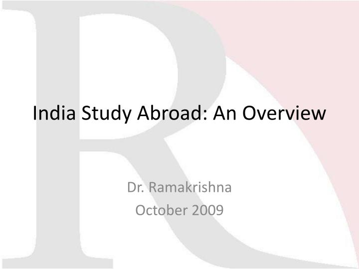 India study abroad an overview