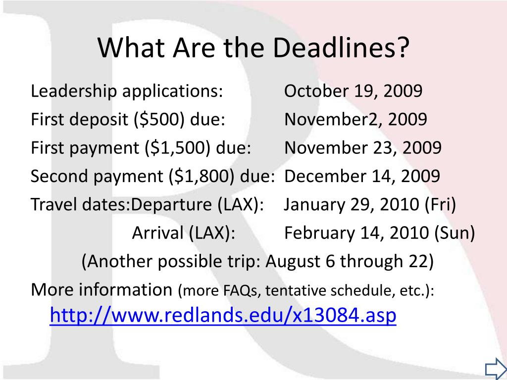 What Are the Deadlines?