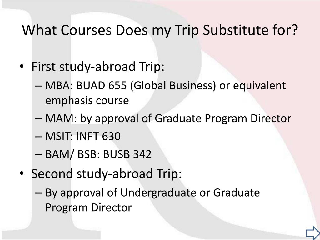 What Courses Does my Trip Substitute for?