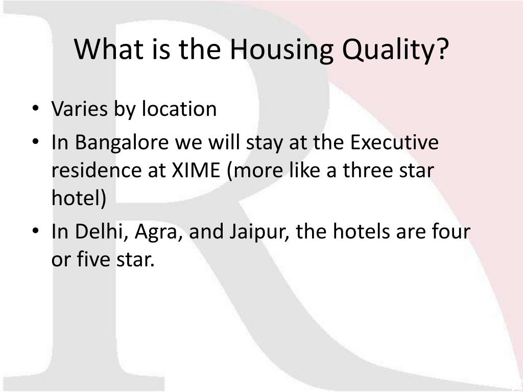 What is the Housing Quality?