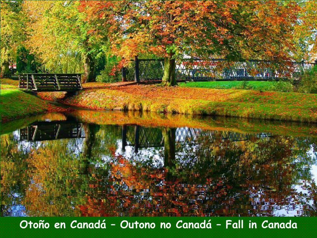 Otoño en Canadá – Outono no Canadá – Fall in Canada