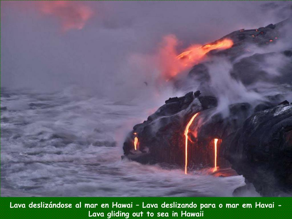 Lava deslizándose al mar en Hawai – Lava deslizando para o mar em Havai -