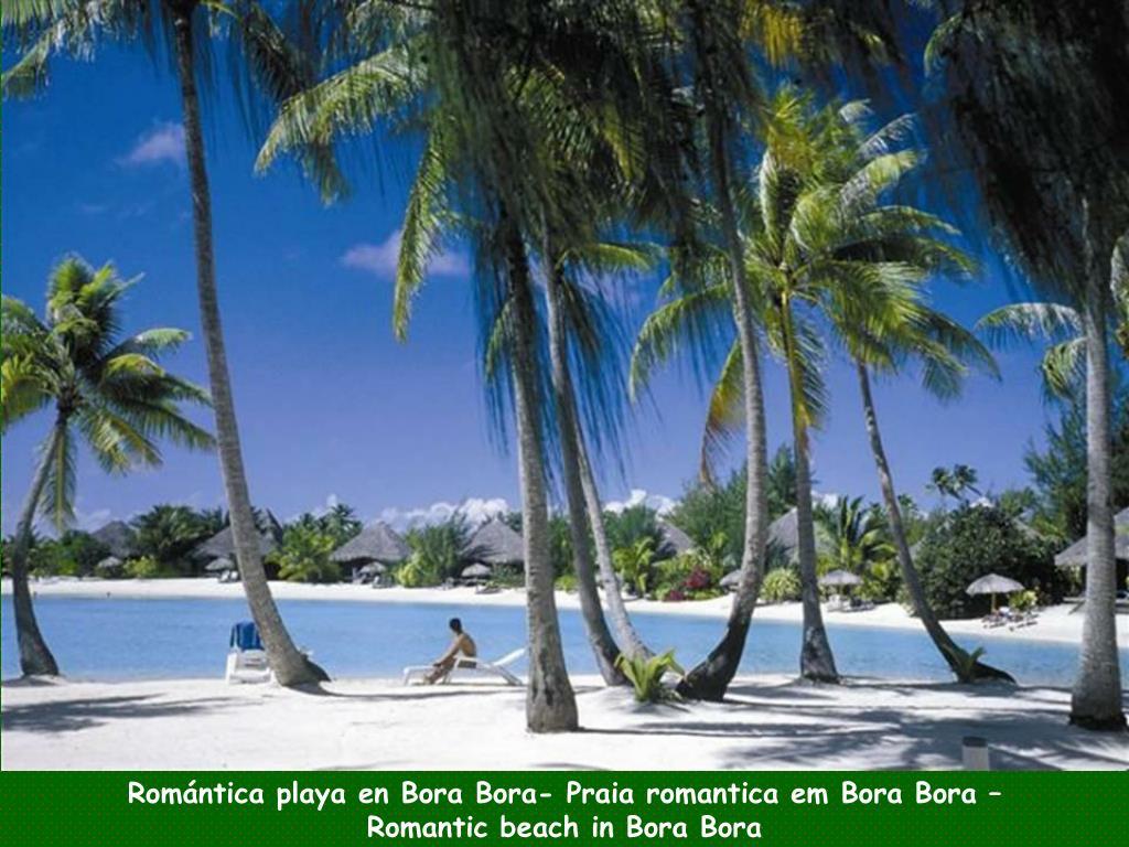 Romántica playa en Bora Bora- Praia romantica em Bora Bora –