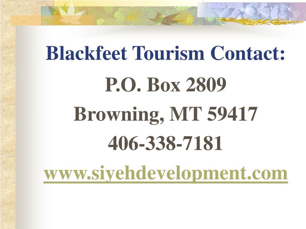 Blackfeet Tourism Contact: