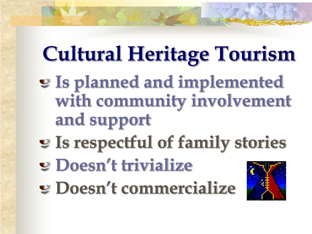 Cultural Heritage Tourism