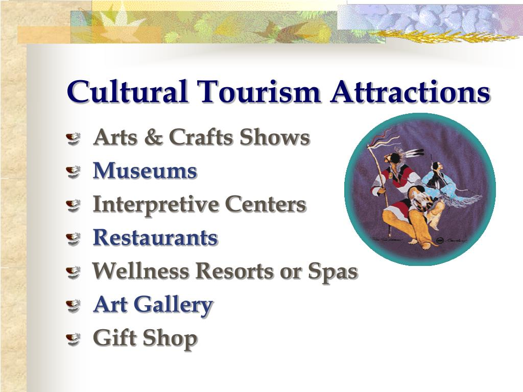 Cultural Tourism Attractions