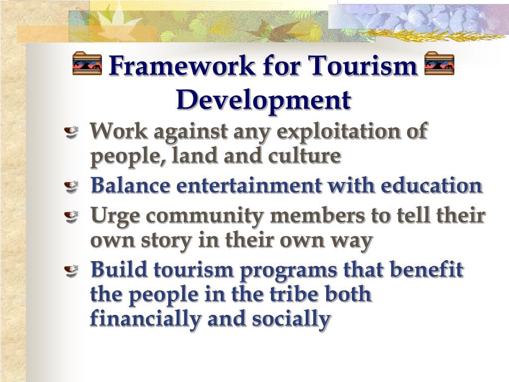 Framework for Tourism Development