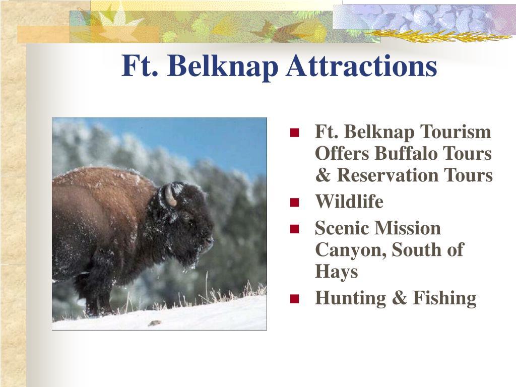 Ft. Belknap Attractions
