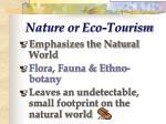 nature or eco tourism
